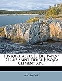 Histoire Abrégée des Papes, Anonymous, 1272117359