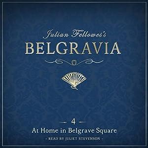 Julian Fellowes's Belgravia, Episode 4 Audiobook