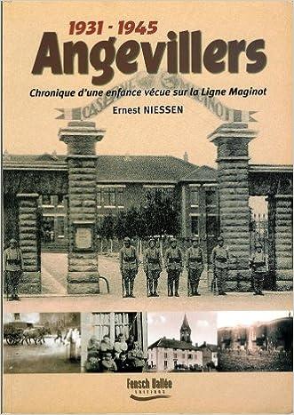 Livres gratuits Angevillers 1918-1945 : Chronique d'une enfance vécue sur la Ligne Maginot epub, pdf