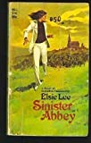 Front cover for the book Sinister Abbey by Elsie Lee