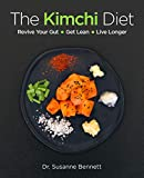The Kimchi Diet: Revive Your Gut 鈥?Get Lean 鈥?Live Longer