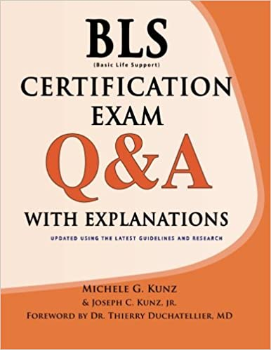 Bls certification exam qa with explanations michele g kunz bls certification exam qa with explanations michele g kunz joseph c kunz jr thierry duchatellier 9781933230061 amazon books fandeluxe Images