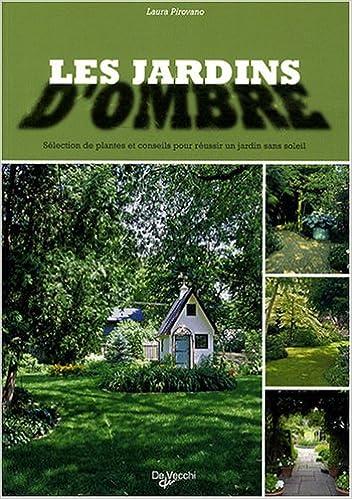 les jardins d\'ombre: Laura Pirovano: 9782732891941: Amazon.com: Books