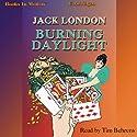 Burning Daylight Hörbuch von Jack London Gesprochen von: Tim Behrens