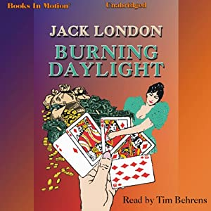 Burning Daylight Audiobook