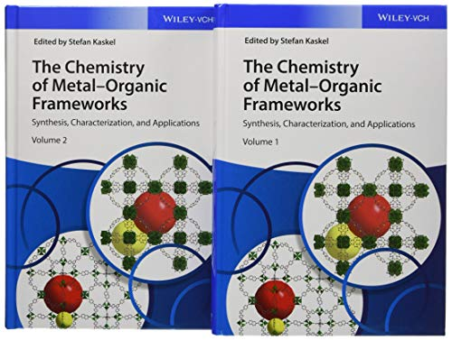 The Chemistry of Metal-Organic Frameworks, 2 Volume Set: Synthesis, Characterization, and Applications