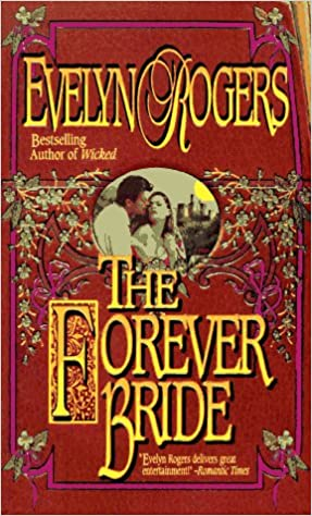 The Forever Bride (Timeswept)