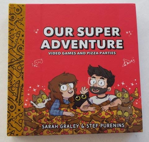 NYCC 2018 OUR SUPER ADVENTURE Video Games and Pizza Parties Signed and Sketched by Sarah Graley