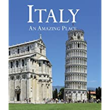 Italy: An Amazing Place