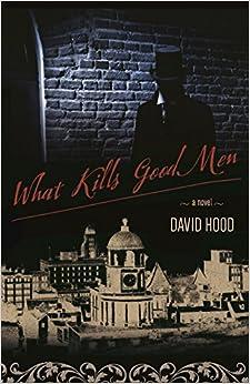 Book What Kills Good Men