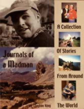 Journals of a Madman a colleciton of stories from around the world