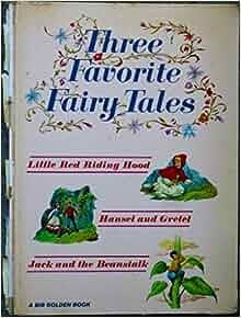 Three Favorite Fairy Tales-Little Red Riding Hood, Hansel