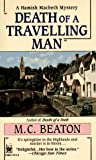 Death of a Travelling Man, M. C. Beaton, 0804112118