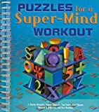 Puzzles for a Super-Mind Workout, Paul Sloane and J. Baxter Newgate, 1402704763