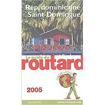 RÉPUBLIQUE DOMINICAINE / SAINT-DOMINGUE 2005