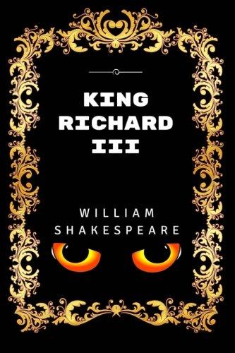 King Richard III: By William Shakespeare - Illustrated pdf