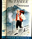 The Three Sneezes and Other Swiss Tales, Roger Duvoisin, 0394917464