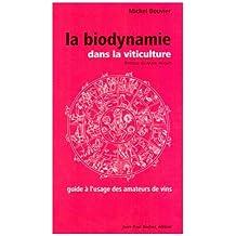 La biodynamie dans la viticulture