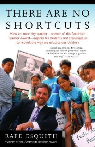 There Are No Shortcuts by Esquith, Rafe unknown Edition [Paperback(2004)]