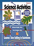 Science Activities Pre-K-3, Michael E. Knight and Terry L. Graham, 0893340456