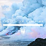 Love Is on Our Side - Single