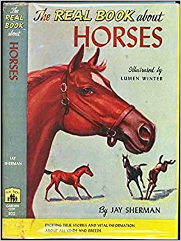Real Book About Horses (Real Book Series, 22): Jay Sherman