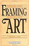 Framing Art, Michael Carter, 086806355X