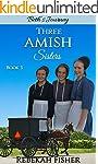 AMISH ROMANCE: Beth's Journey (Three...