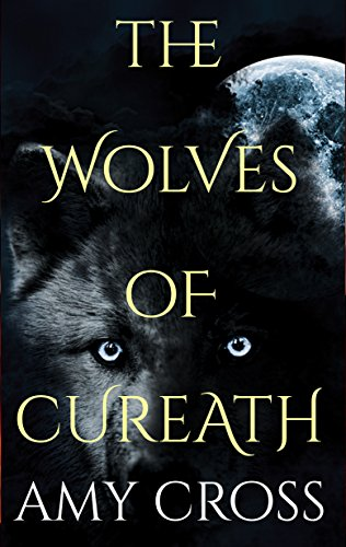 #freebooks – The Wolves of Cureath by Amy Cross