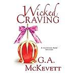 Wicked Craving: Savannah Reid, Book 15   G. A. McKevett