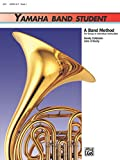 Yamaha Band Student, Book 1: Horn in F (Yamaha Band Method)