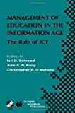 Management of Education in the Information Age : The Role of ICT, , 1475710372