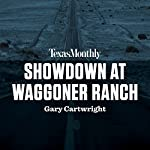 Showdown at Waggoner Ranch | Gary Cartwright
