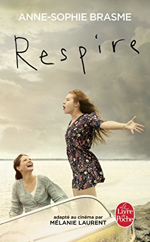Respire (Ldp Litterature) (French Edition)