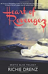 Heart Of Revenge 3: Erotic Bliss Trilogy: Volume 3 by Richie Drenz (2015-01-13)