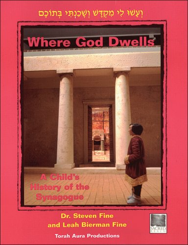 Where God Dwells: A Child's History of the Synagogue
