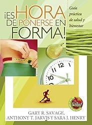 ¡Es hora de ponerse en forma! (Spanish Edition)