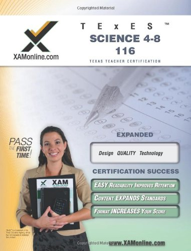 TExES Science 4-8 116 Teacher Certification Test Prep Study Guide (XAM TEXES)