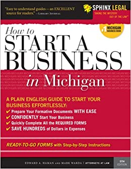 How to Start a Business in Michigan (Legal Survival Guides)