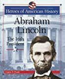 Abraham Lincoln, Carin T. Ford, 0766020002