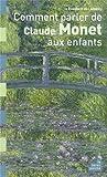 """Afficher """"Comment parler de Claude Monet aux enfants"""""""