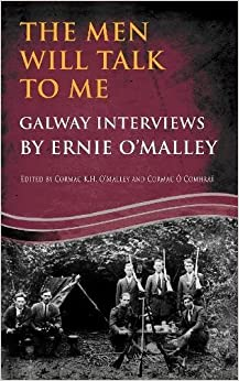 Book The Men Will Talk to Me: Galway Interviews by Ernie O'Malley
