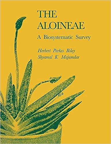 The Aloineae A Biosystematic Survey Herbert Parkes Riley Shyamal K Majumdar 9780813155920 Amazon Books