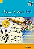 Singen ist klasse 5/6: Praxishilfen - Unterrichtsbausteine - Klavierbegleitungen - Stimmbildung. Gesang. Lehrerband mit DVD. (schulmusik plus)