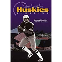 Sonny Sixkiller's Tales from the Huskies Sideline