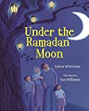 img - for Under the Ramadan Moon book / textbook / text book