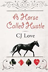 A Horse Called Hustle
