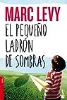 El pequeño ladrón de sombras par Levy