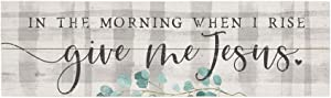 "Simply Said, INC Vintage Pallet Boards 7"" x 24"" Wood Sign - in The Morning When I Rise, Give Me Jesus"