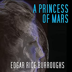 A Princess of Mars Hörbuch